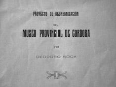 Proyecto de reorganización del Museo Provincial , 1917 (portada, detalle)